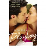 In Bed With A Playboy - Lori Wilde, Tawny Weber, Jane Sullivan