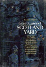 Great Cases of Scotland Yard - Eric Ambler