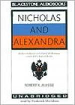 Nicholas and Alexandra, Part 2 - Robert K. Massie, Frederick Davidson