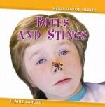 Bites and Stings - Elaine Landau