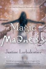 Magic or Madness - Justine Larbalestier