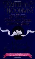 Married at Midnight - Kathleen E. Woodiwiss, Jo Beverley, Samantha James, James Beverley, Tanya Anne Crosby