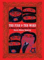 The Fire and the Word: A History of the Zapatista Movement - Gloria Muñoz Ramirez, Subcomandante Marcos, Hermann Bellinghausen