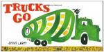 Trucks Go - Steve Light