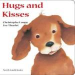 Hugs and Kisses - Christophe Loupy, Eve Tharlet, Christophe Loupy, J. Alison James