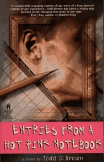 Entries from a Hot Pink Notebook - Todd Brown, Julie Rubenstein