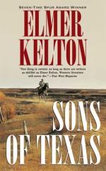 Sons of Texas - Elmer Kelton
