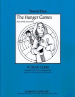 Hunger Games: Novel-Ties Teachers Study Guide - Suzanne Collins