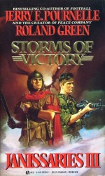 Storms of Victory - Jerry Pournelle, Roland J. Green