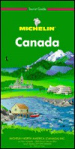 Michelin Green Guide Canada - Michelin Travel Publications