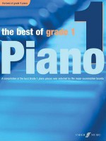 The Best of Grade 1 Piano: A Compilation of the Best Grade 1 (Early Elementary) Pieces Ever - Anthony Williams