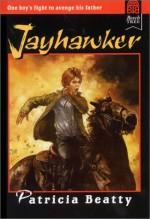 Jayhawker - Patricia Beatty, Patricia B. Uhr, Stephen Marchesi