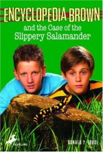 Encyclopedia Brown and the Case of the Slippery Salamander - Donald J. Sobol, Warren Chang
