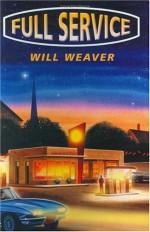 Full Service - Will Weaver