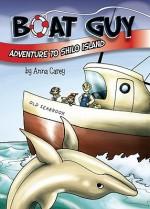 Boat Guy: Adventure to Shilo Island - Anna Carey