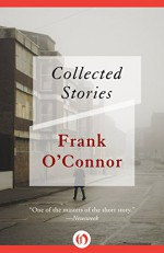 Collected Stories - Frank O'Connor