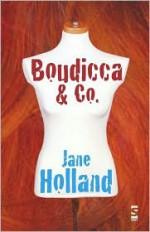 Boudicca & Co. - Jane Holland