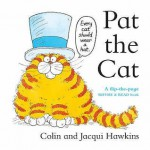 Pat the Cat - Jacqui Hawkins