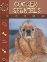 Cocker Spaniels - Lynn M. Stone