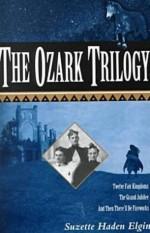 The Ozark Trilogy - Suzette Haden Elgin