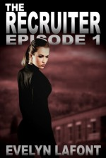 The Recruiter (Episode 1) - Evelyn Lafont