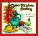 Quick Mexican Cooking - Cyndi Duncan, Georgie Patrick