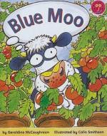 Blue Moo - Geraldine McCaughrean, Colin Smithson