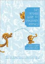 The Kosher Guide to Imaginary Animals: The Evil Monkey Dialogues - Ann VanderMeer, Jeff VanderMeer, Duff Goldman