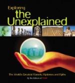 Time: Exploring the Unexplained - Time-Life Books, Time-Life Books