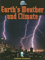 Earth's Weather and Climate - Jim Pipe, Suzy Gazlay