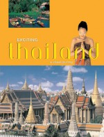 Exciting Thailand: A Visual Journey - Jerry Hopkins