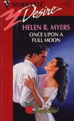 Once Upon A Full Moon - Helen R. Myers
