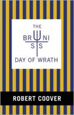 The Brunist Day of Wrath - Robert Coover