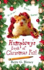 Humphrey's Book of Christmas Fun - Betty G. Birney