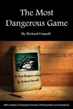 The Most Dangerous Game (Annotated) Characters Analysis,Themes, Motifs,Symbols&Important Quotations Explained - Richard Connell