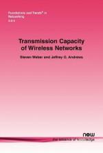 Transmission Capacity of Wireless Networks - Steven Weber, Jeffrey G. Andrews
