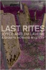 Last Rites - Joyce Lavene, Jim Lavene