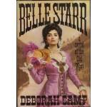 Belle Starr: A Novel of the Old West - Deborah Camp