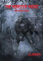 The Monster Inside - J.G. Faherty