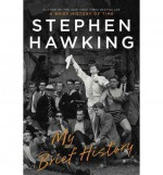 My Brief History - Stephen Hawking