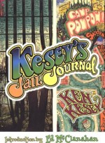 Kesey's Jail Journal: Cut the M************ Loose - Ken Kesey, Ed McClanahan