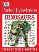 Pocket Eyewitness Dinosaurs - DK Publishing