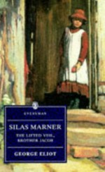Silas Marner, The Lifted Veil, Brother Jacob - George Eliot, Peter Mudford