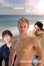 Everything Under the Sun - Rachel West