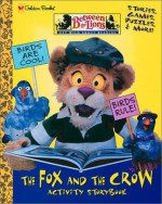 The Fox and the Crow (Between the Lions) - Susan Ring
