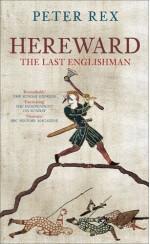 Hereward: The Last Englishman - Peter Rex