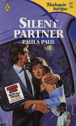 Silent Partner (Harlequin Intrigue #47) - Paula Paul