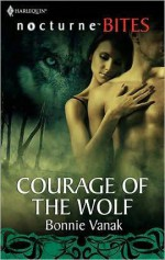 Courage of the Wolf - Bonnie Vanak