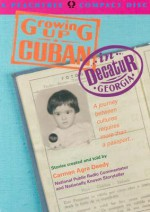 Growing Up Cuban in Decatur, Georgia - Carmen Agra Deedy
