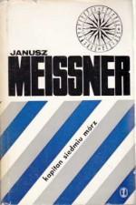 Kapitan siedmiu mórz - Janusz Meissner